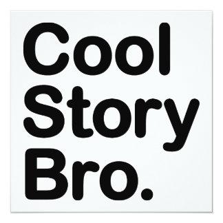 """Historia fresca Bro. Dígalo otra vez Invitación 5.25"""" X 5.25"""""""
