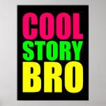 Historia fresca Bro en los colores de neón del est Posters