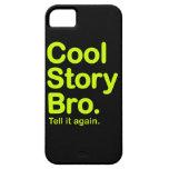 Historia fresca Bro. iPhone 5 Carcasas