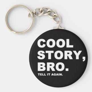 Historia fresca Bro Llaveros Personalizados