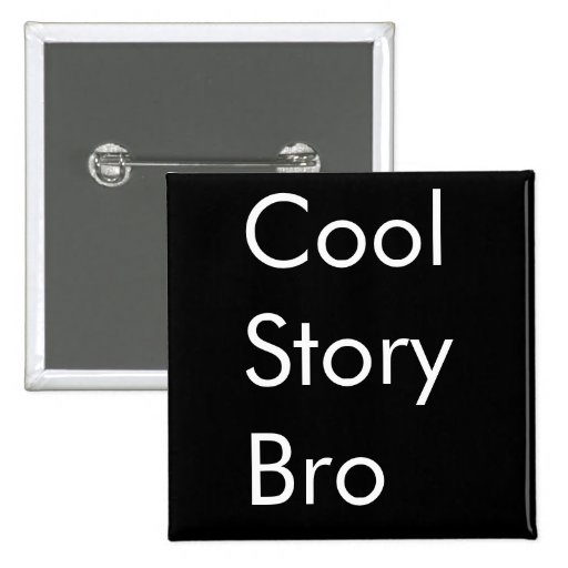 Historia fresca Bro Pins