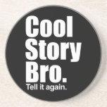 Historia fresca Bro. Práctico de costa Posavasos Para Bebidas