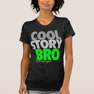 Historia fresca Bro (verde) Camisas