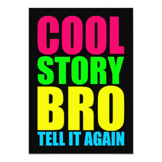 "Historia fresca de neón Bro Invitación 5"" X 7"""