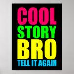 Historia fresca de neón Bro Posters