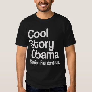 Historia fresca Obama.  Ron Paul no cuida Poleras