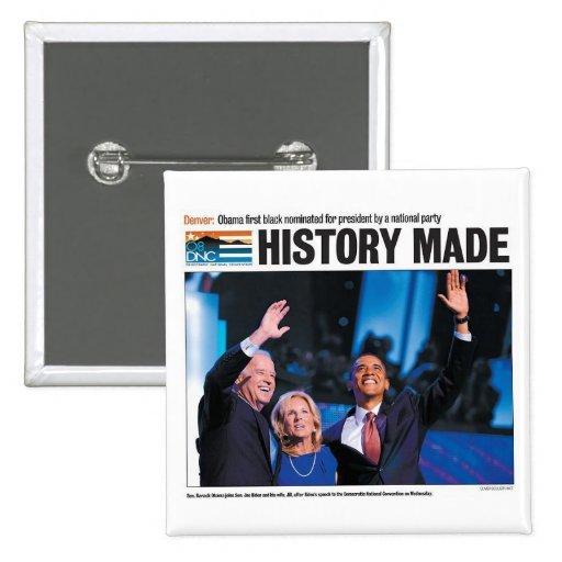 Historia hecha: Obama nombró el botón Pin Cuadrado