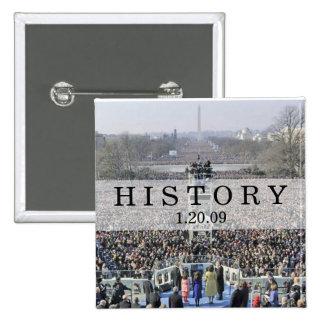 HISTORIA: Muchedumbre en la inauguración Cermony Pin Cuadrada 5 Cm