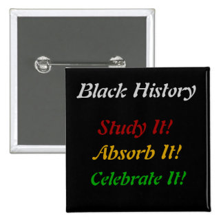 """Historia negra - el estudio, absorbe, celebra "" Pin"