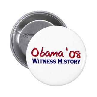 Historia Obama 08 del testigo Pin Redondo De 2 Pulgadas