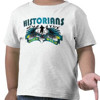 Historiadores idos salvajes camisetas