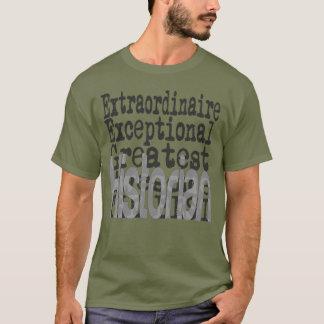 Historian Extraordinaire T-Shirt