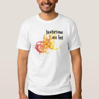 Historians Are Hot Tee Shirt