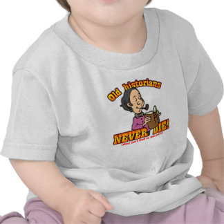 Historians T Shirts