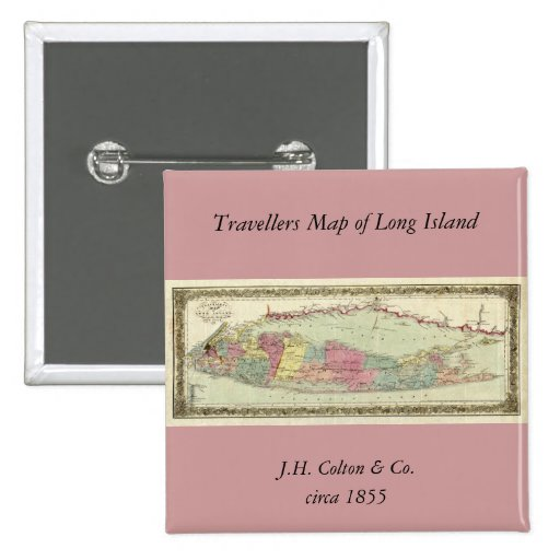 Historic 1855-1857 Travellers Map of Long Island Pinback Buttons