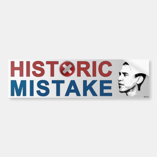 Historic Mistake Car Bumper Sticker