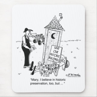 Historic Preservation of Outhouses? Mouse Pad