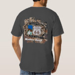 Historic Route 66 ~ Williams, Arizona T-Shirt