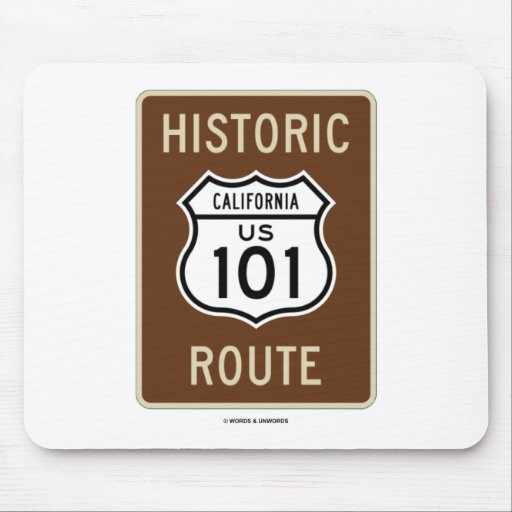 Historic Route US 101 California (Sign) Mouse Pad