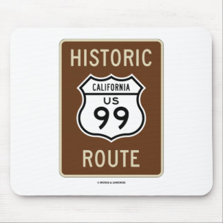 Historic Route US Highway 99 (California) Mouse Pad