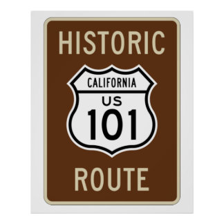 Historic Route US Route 101 (California) Sign Posters