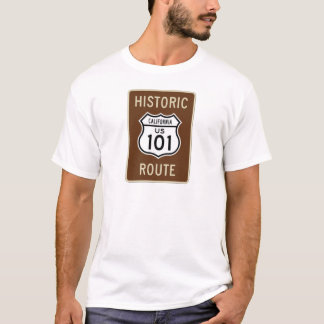 Historic Route US Route 101 (California) Sign T-Shirt