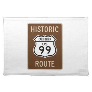 Historic Route US Route 99 (California) Sign Cloth Placemat