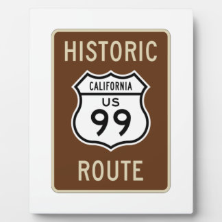 Historic Route US Route 99 (California) Sign Photo Plaques