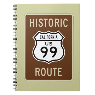 Historic Route US Route 99 (California) Sign Spiral Notebook