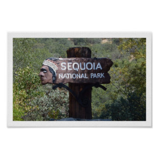 Historic Sequoia National Park Sign Print