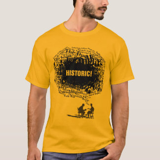 Historic! T-Shirt