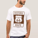Historic Us 66 Route (transportation Sign) T-shirt at Zazzle