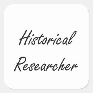 Historical Researcher Artistic Job Design Square Sticker