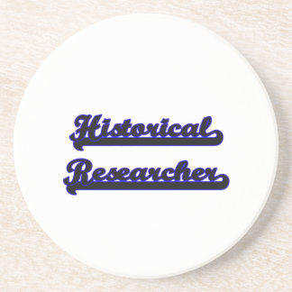 Historical Researcher Classic Job Design Coaster