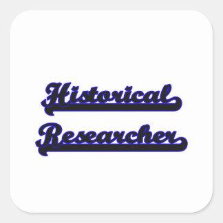 Historical Researcher Classic Job Design Square Sticker