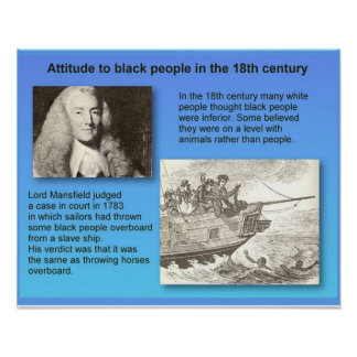 History, 18th century attitude to black people poster