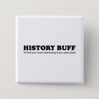 History Buff Button