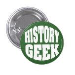 History Geek Pinback Button