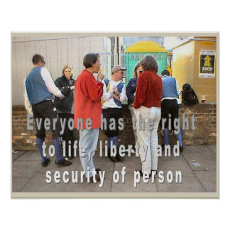 History, HUman rights, life, liberty, security Poster