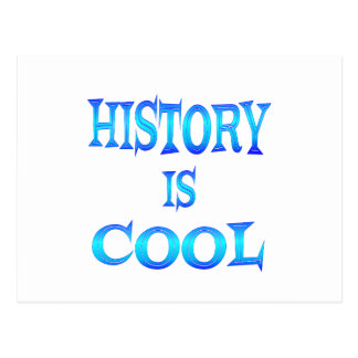 History is Cool Postcard