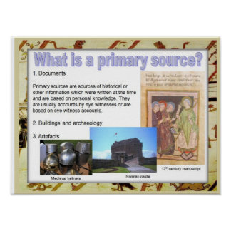 History, medieval, What is a primary source? Poster