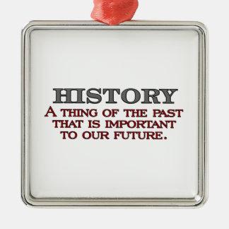 History Metal Ornament