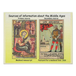 History, Middle Ages, Sources of information Poster