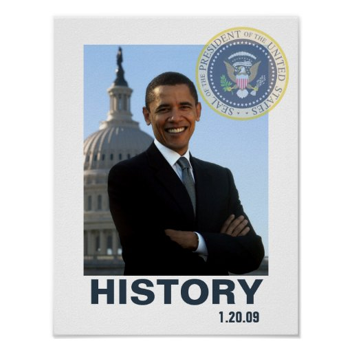 HISTORY Obama Inauguration 1/20/09 Poster