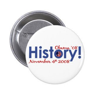 History Obama Wins 2008 Button