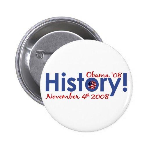 History Obama Wins 2008 Button
