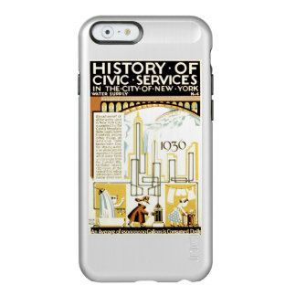 History of Civic Services New York WPA Poster Incipio Feather Shine iPhone 6 Case