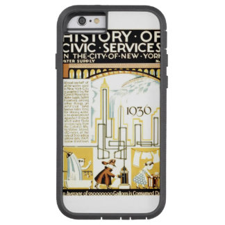 History of Civic Services New York WPA Poster Tough Xtreme iPhone 6 Case