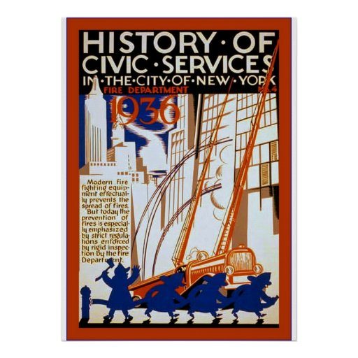 History of Civic Services ~ NY~ Fire ~ 4 ~ Vintage Poster