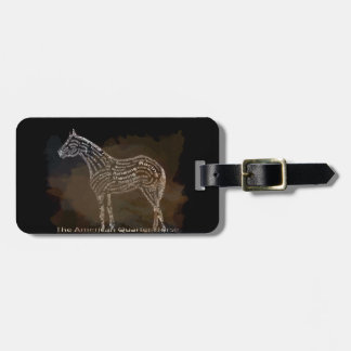 History of the American Quarter Horse in Typograph Tag For Luggage